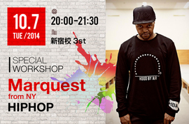 NOAダンスアカデミーpresents SPECIAL WORKSHOP『GUEST:Marquest from NY(MISFITSS)』
