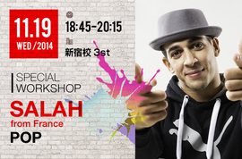 NOAダンスアカデミーpresents SPECIAL WORKSHOP『GUEST:SALAH from France』